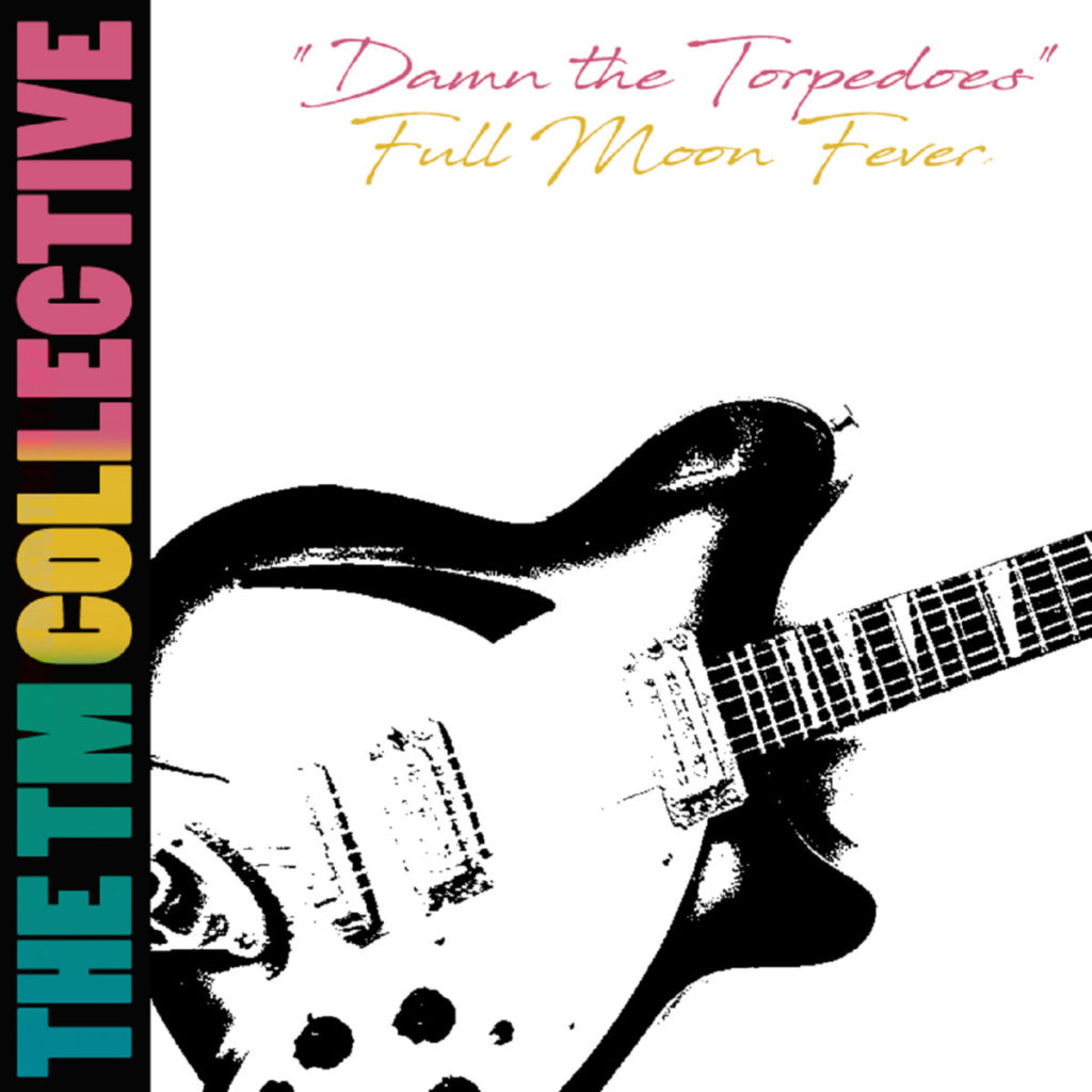 Tom Petty (Damn the Torpedoes / Full Moon Fever) Tribute Album